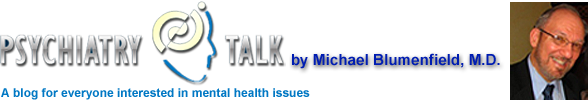 PsychiatryTalk - by Dr. Michael Blumenfield